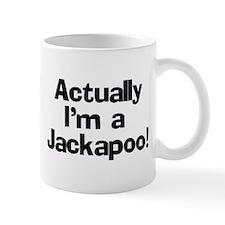 Actually I'm A Jackapoo Small Mugs