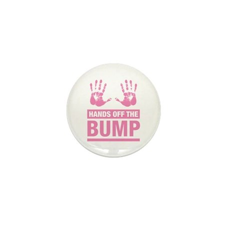 Hands off the Bump mini Button