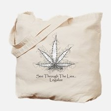 See through the lies Tote Bag