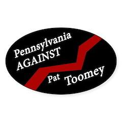 Pennsylvania Against Pat Toomey sticker