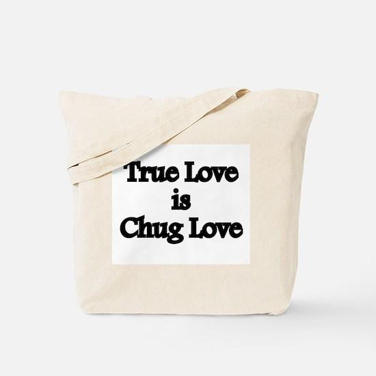 True Love Chug Love Tote Bag