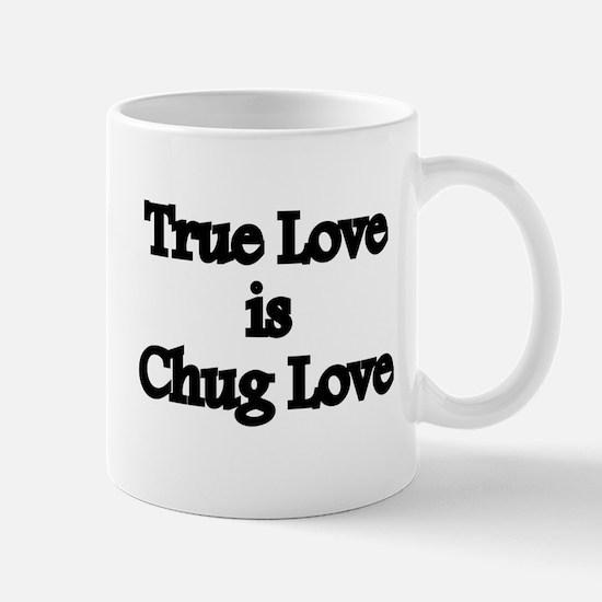 True Love Chug Love Mug