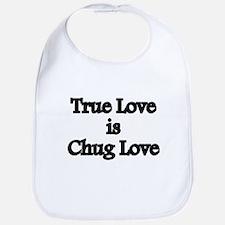 True Love Chug Love Bib