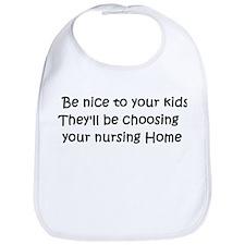 Be nice to your kids... Bib