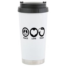 Peace Love Teach Travel Mug
