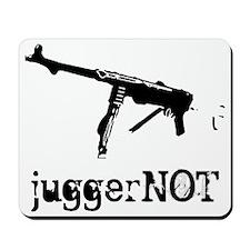 JuggerNOT Mousepad