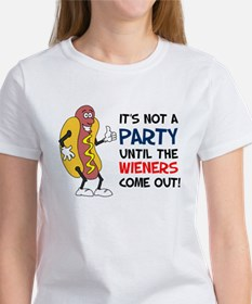 Not A Party Until Wieners Women's T-Shirt