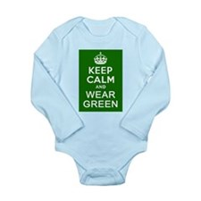 Keep Calm and Wear Green Long Sleeve Infant Bodysu