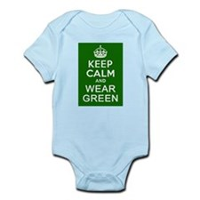 Keep Calm and Wear Green Infant Bodysuit