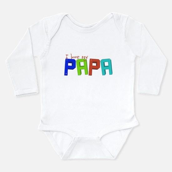 I love my papa Long Sleeve Infant Bodysuit