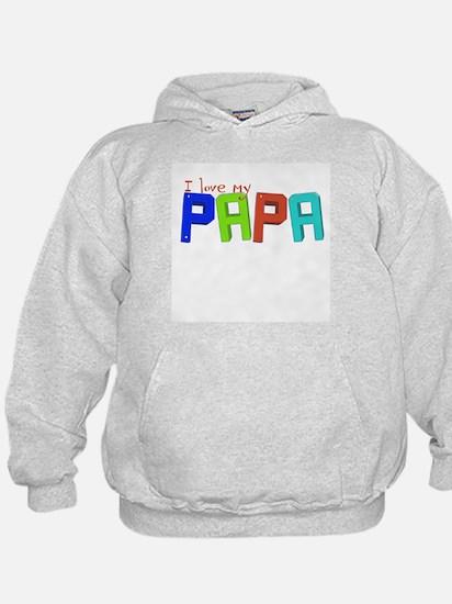 I love my papa Hoodie