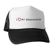 I Love My Ragamuffin Trucker Hat