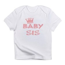 Baby Sis Infant T-Shirt