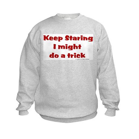 Keep Staring I might do a tri Kids Sweatshirt