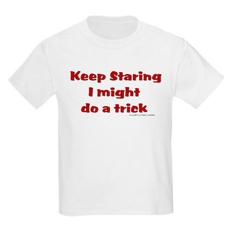 Keep Staring I might do a tri Kids Light T-Shirt