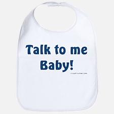 Talk to me baby! Bib