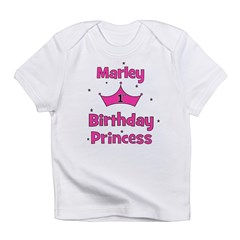 1st Birthday Princess Marley! Infant T-Shirt
