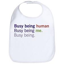Busy Being... Bib