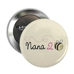 "Nana to Bee 2.25"" Button"