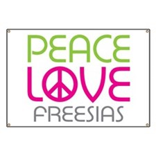 Peace Love Freesias Banner