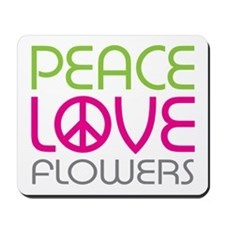 Peace Love Flowers Mousepad