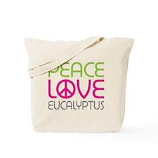 Peace Love Eucalyptus Tote Bag