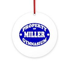 Miller's Gym Ornament (Round)
