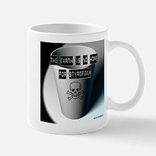 No Home for Styrofoam 2 Mug