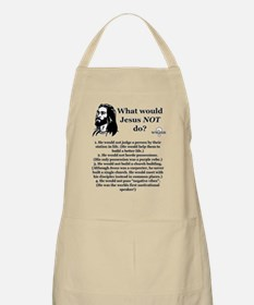 What Would Jesus NOT Do? Apron