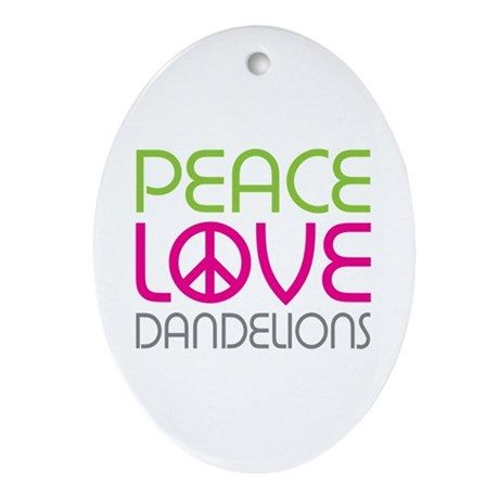 Peace Love Dandelions Ornament (Oval)
