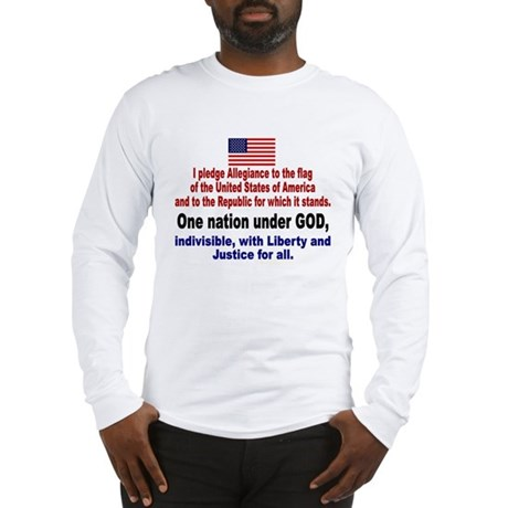 I Pledge Allegiance to the Flag Long Sleeve T-Shir