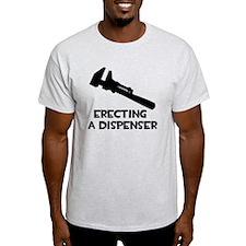 Engineer: Erecting a Dispenser T-Shirt