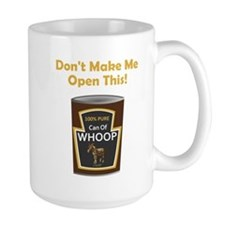 Can of Whoop Ass! Mug