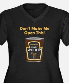 Can of Whoop Ass! Women's Plus Size V-Neck Dark T-