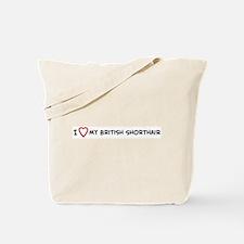 I Love My British Shorthair Tote Bag