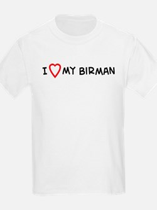 I Love My Birman Kids T-Shirt