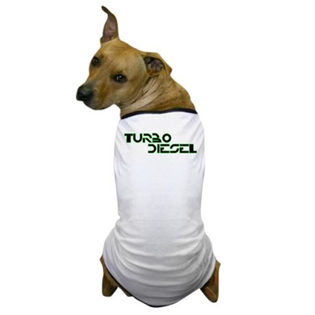 Turbo Diesel - Dog T-Shirt