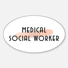 Medical Social Worker Oval Decal