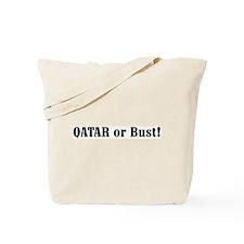 Qatar or Bust! Tote Bag
