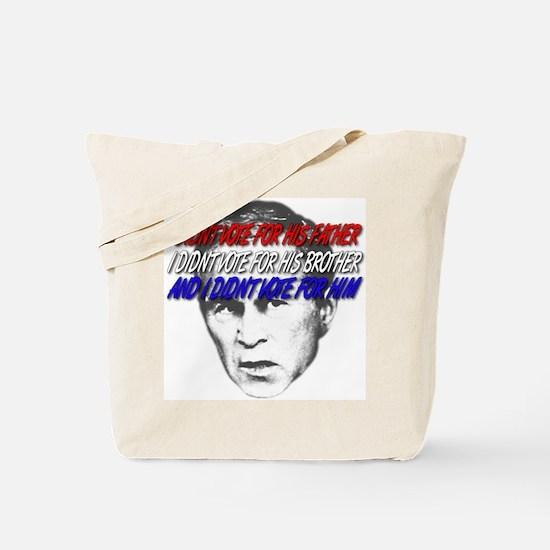 I didn't vote Bush Tote Bag