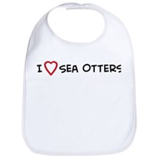 I Love Sea Otters  Bib