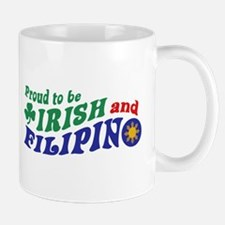 Proud to be Irish and Filipino Mug