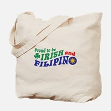 Proud to be Irish and Filipino Tote Bag
