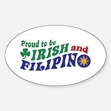 Proud to be Irish and Filipino Sticker (Oval)