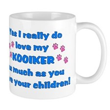 love my kooiker Mug