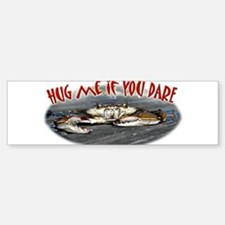 Hug me if you dare Sticker (Bumper)