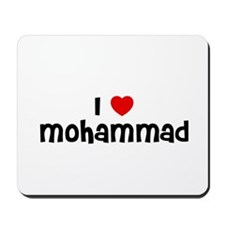 I * Mohammad Mousepad