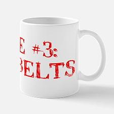 Rule #3 Mug