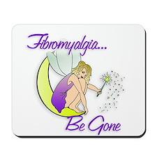 Fibromyalgia Be Gone Mousepad