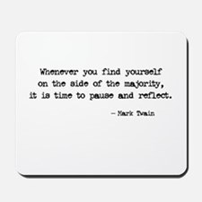 Pause and Reflect Mousepad